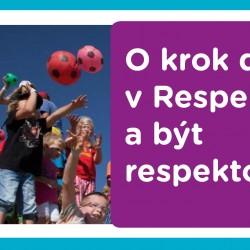 O krok dál v Respektovat a být respektován