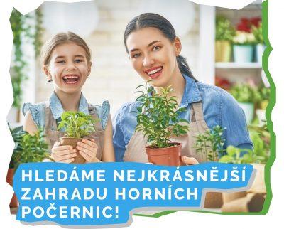 HLEDÁME NEJKRÁSNĚJŠÍ ZAHRADU HORNÍCH POČERNIC !